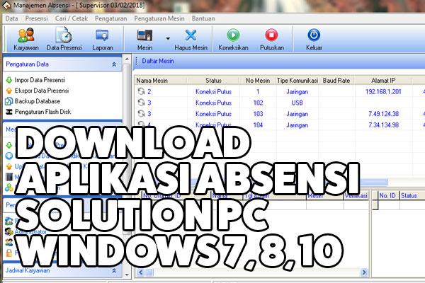 download aplikasi absen solution untuk windows